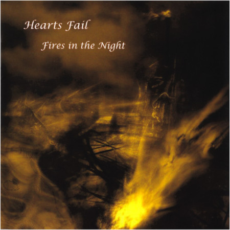 Hearts_Fail-Fires_In_The_Night
