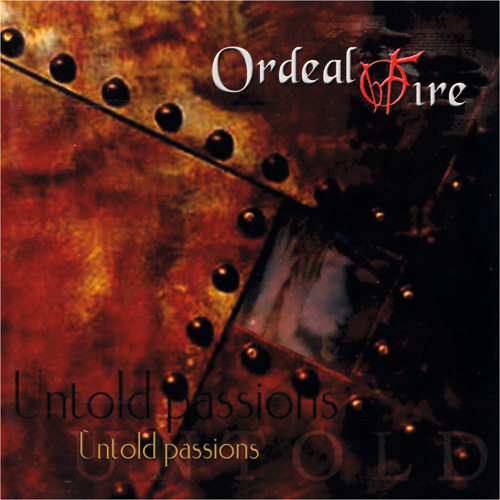 Ordeal_By_Fire_Untold_Passions