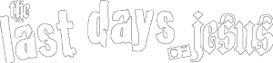 The_Last_Days_Of_Jesus_logo