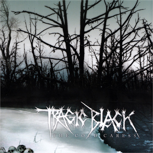 Tragic_Black_The_Cold_caress