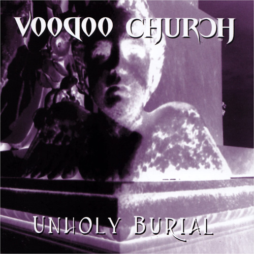Voodoo_Church_Unholy_Burial