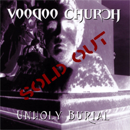Voodoo_Church_Unholy_Burial_sold_out