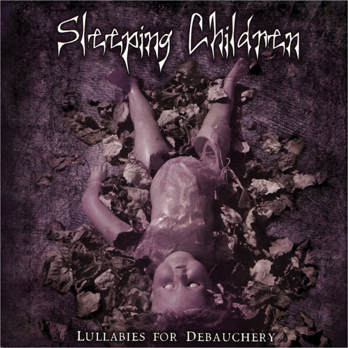 Sleeping_Children_Lullabies_For_Debauchery